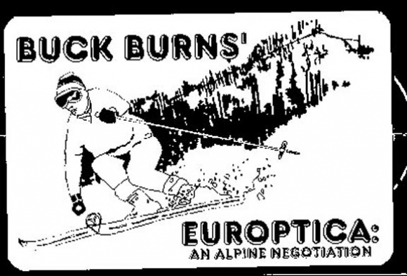 Buck Burns - Europtica (An Alpine Negotiation) 1993